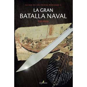 LA GRAN BATALLA NAVAL