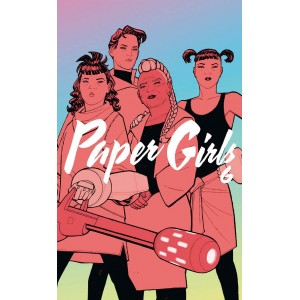 Paper Girls nº 06 (Tomo)