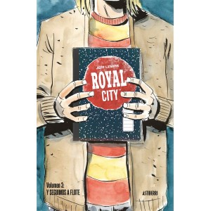 Royal City nº 03. y Seguimos a Flote