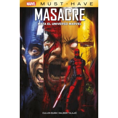 Marvel Must-Have. Masacre Mata al Universo Marvel