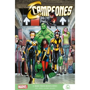 Marvel Young Adults. Campeones 01: El Mundo todavía necesita héroes