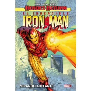 Heroes Return. El Invencible Iron Man 1. Mirando adelante