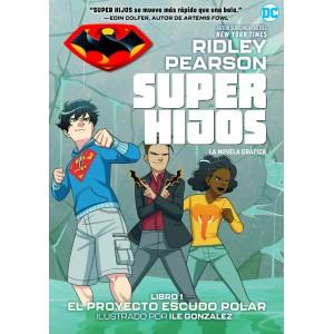 Super hijos: El Proyecto Escudo Escolar