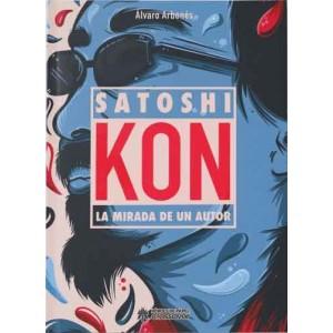 Satoshi Kon: La Mirada de un Autor