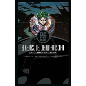Batman - El Regreso del Caballero Oscuro: La Última Cruzada