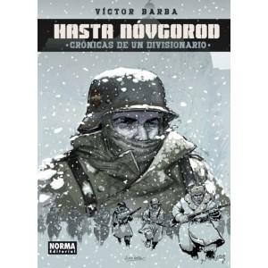 Hasta Novgorod. Cronicas de un Divisionario