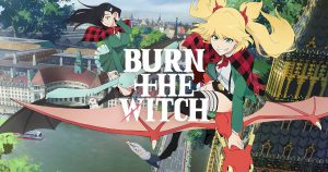 Anime Burn the Witch